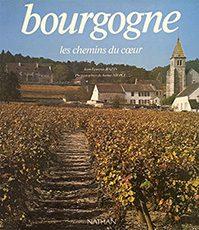 Bourgogne, les chemins du coeur
