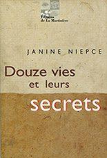 Douze vies et leurs secrets