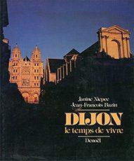 Dijon, le temps de vivre